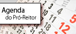 Agenda do Pró-Reitor